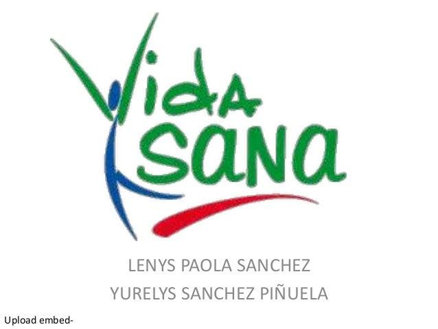 LENYS PAOLA SANCHEZ YURELYS SANCHEZ PIÑUELA Upload embed-