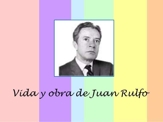 Vida y obra de Juan Rulfo