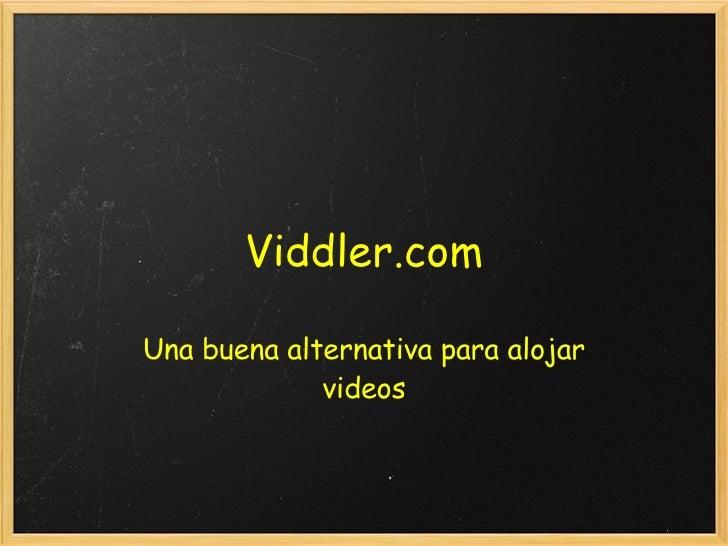 Viddler.com Una buena alternativa para alojar videos