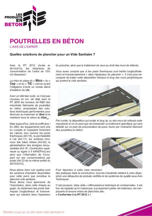 POUTRELLES EN BÉTON L'AVIS DE L'EXPERT  Quelles solutions de plancher pour un Vide Sanitaire ? Avec  la  RT 2012 (Arrêté d...