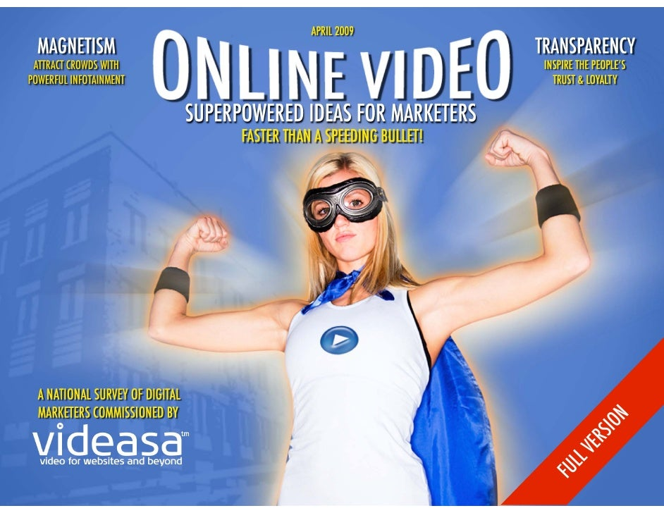 FULL VERSION: Online Video: Superpowered Ideas for Marketers