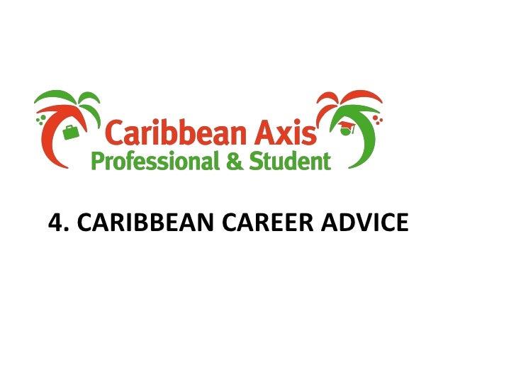4. Caribbean Career advice<br />