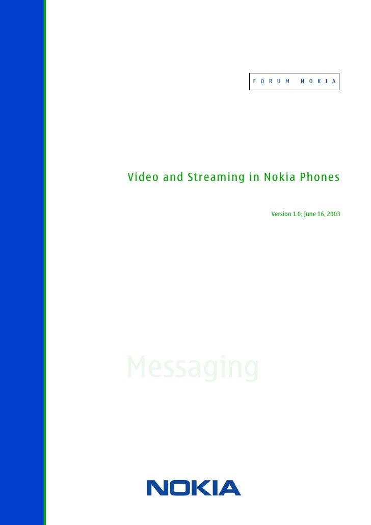 Video and Streaming in Nokia Phones v1.0