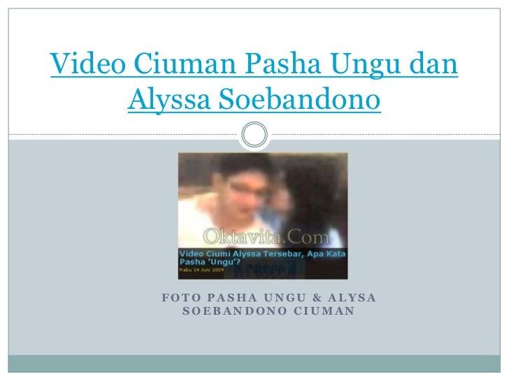 Video Ciuman Pasha Ungu Dan Alyssa Soebandono