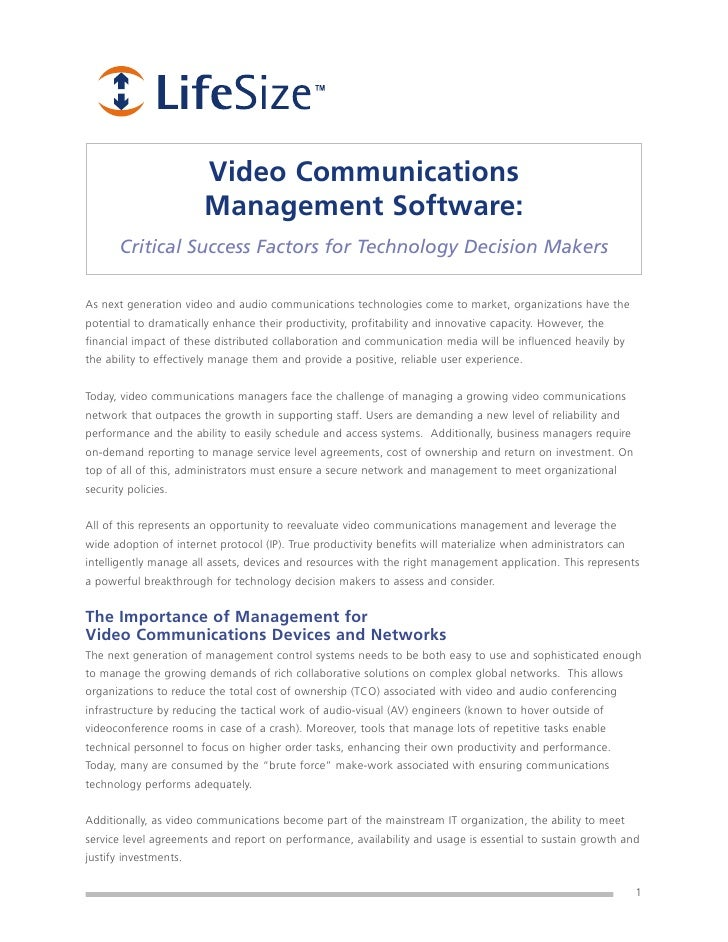 Video Communications                         Management Software:        Critical Success Factors for Technology Decision ...