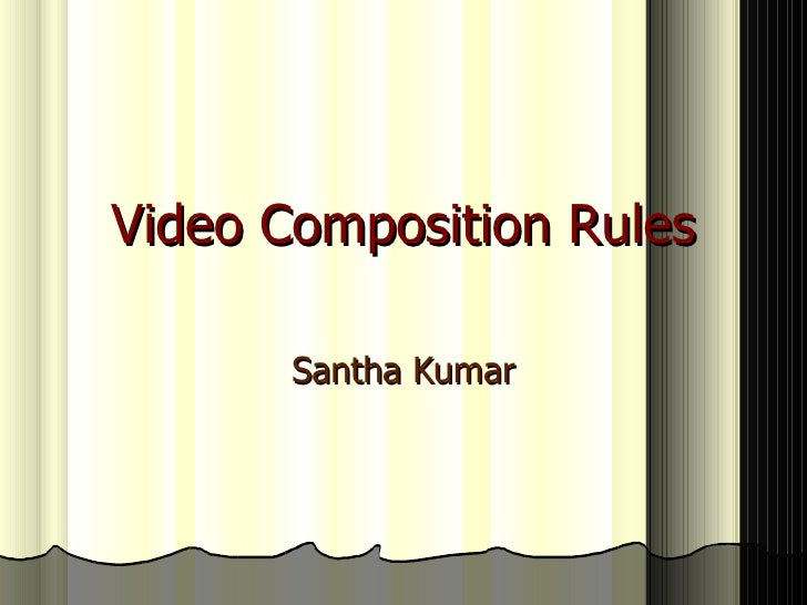 Video Composition Rules