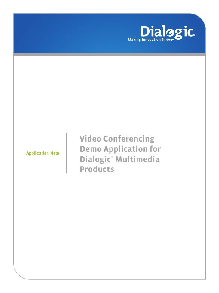 Video Conferencing Demo Application for Dialogic® Multimedia ...