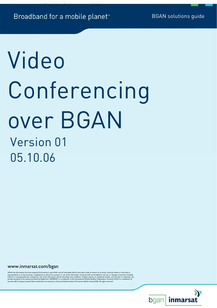Video Conferencing over BGAN