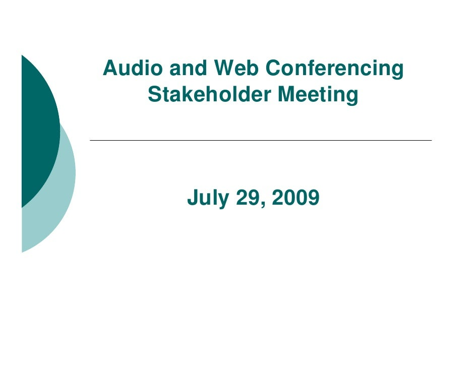 Video Conferencing Stakeholder Forum