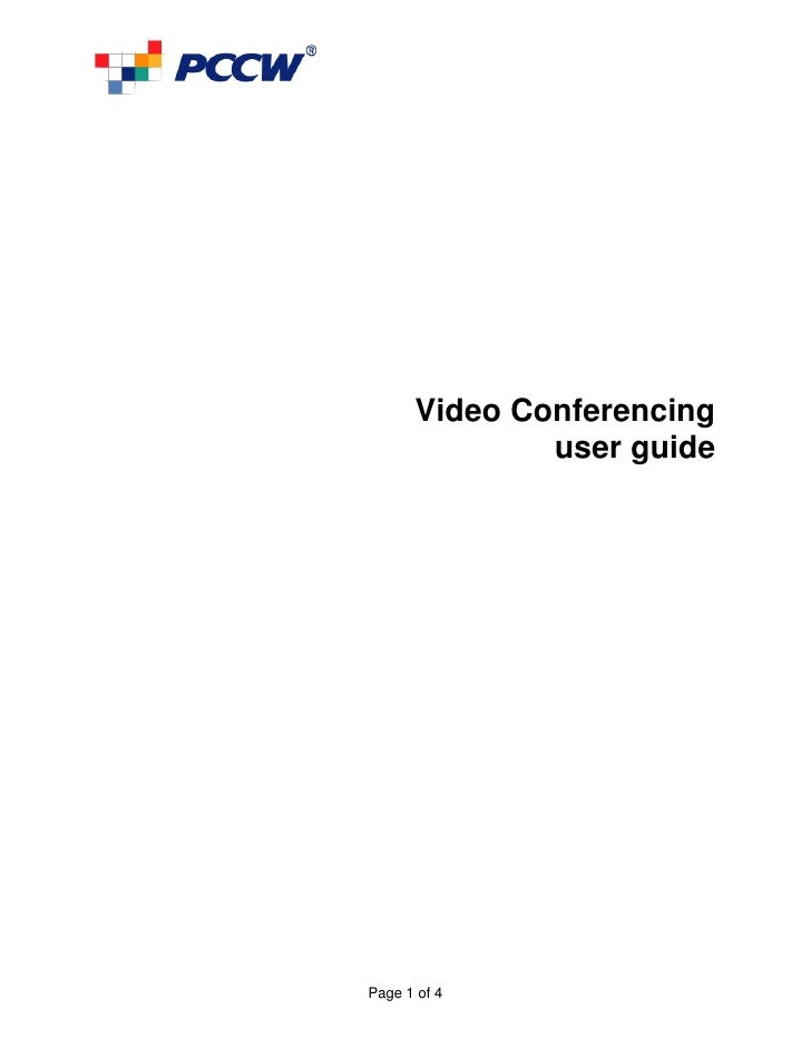 Video Conferencing               user guide     Page 1 of 4