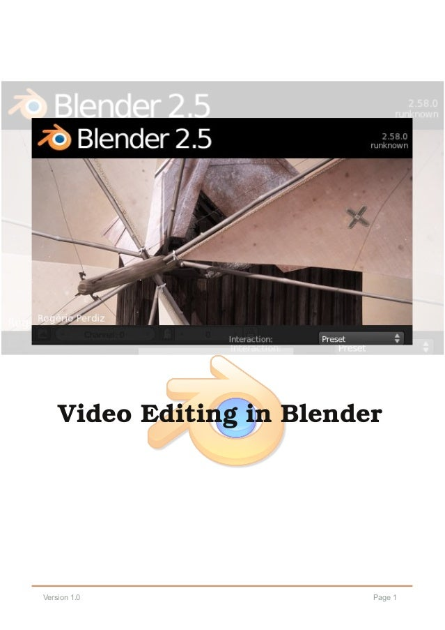 Page 1Version 1.0 Video Editing in Blender