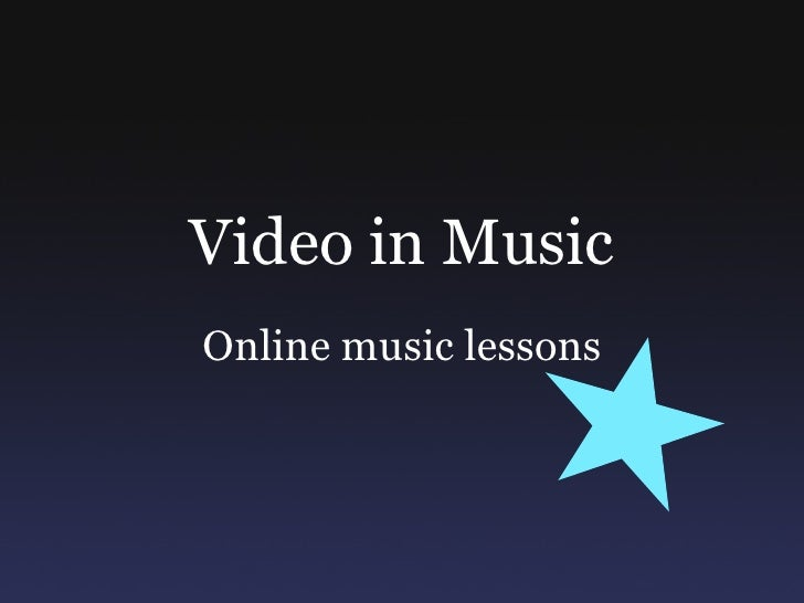 Video in Music Online music lessons