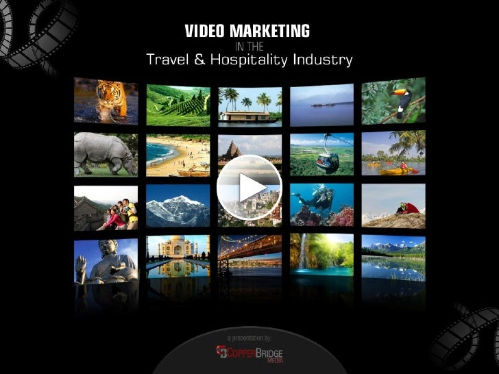 The Advent of Online Videos      Travel Industry Videos – The FlavorsOnline Video Channels – Splashing it on the Scene    ...
