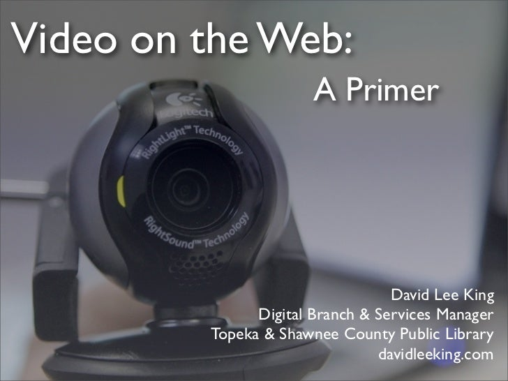 Video on the Web