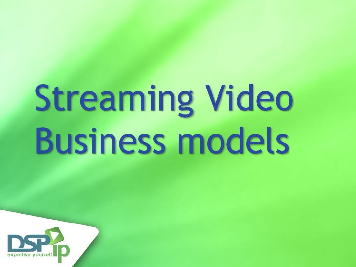 Flash Video Streaming Business Models