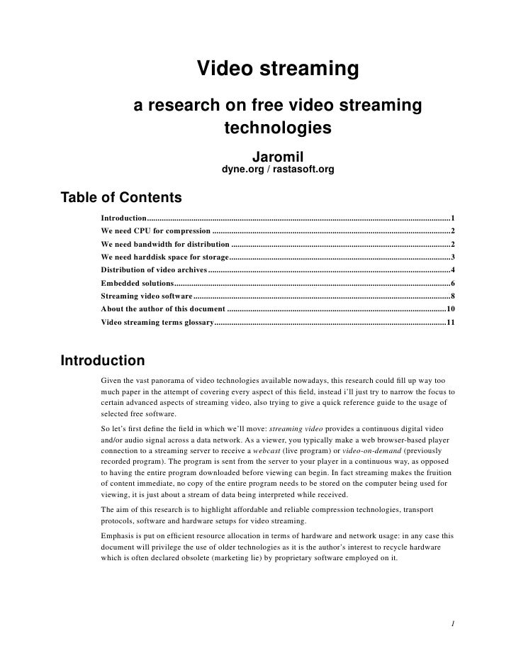Video streaming                    a research on free video streaming                               technologies          ...