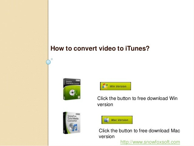 How to convert video to iTunes quickly and easily?