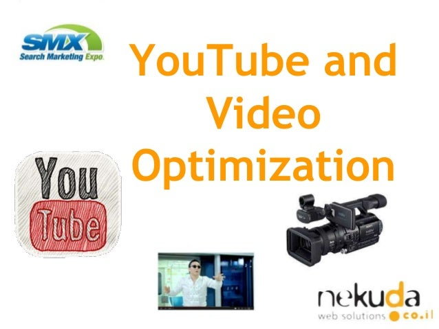 Video youtube-seo-optimisation-smx-2013-gilad sasson-nekuda