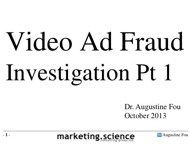 Video Ad Fraud Investigation by Augustine Fou