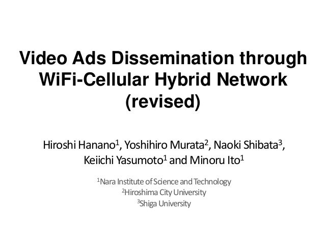 (Slides) Video Ads Dissemination through WiFi-Cellular Hybrid Networks
