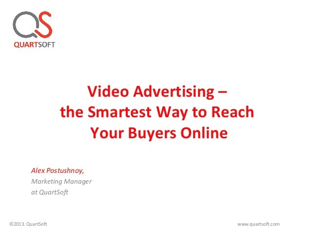Video advertising – the Smartest Way to Reach Your Buyers Online