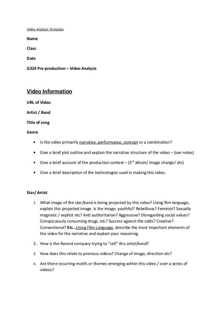 Video Analysis TemplateNameClassDateG324 Pre-production – Video AnalysisVideo InformationURL of VideoArtist / BandTitle of...
