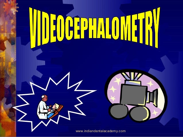 Videocephalometry   /certified fixed orthodontic courses by Indian dental academy