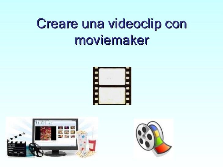 Costruire una videoclip