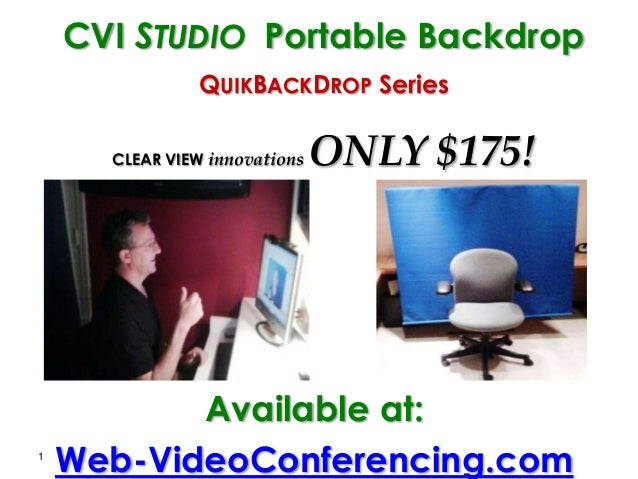 1 CVI STUDIO Portable Backdrop QUIKBACKDROP Series CLEAR VIEW innovations ONLY $175! Available at: Web-VideoConferencing.c...