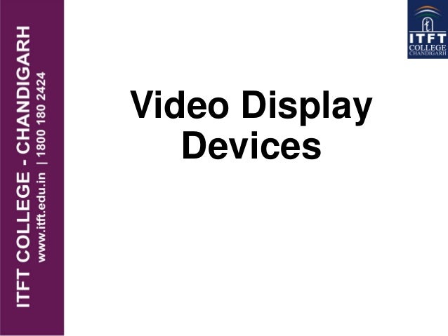 ITFT-Video display devices