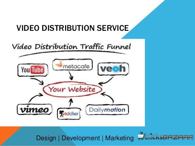 VIDEO DISTRIBUTION SERVICE Design | Development | Marketing