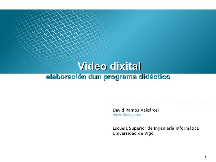 Videodixital Sesion 1 Introduccion