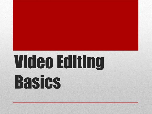 Video Editing Basics
