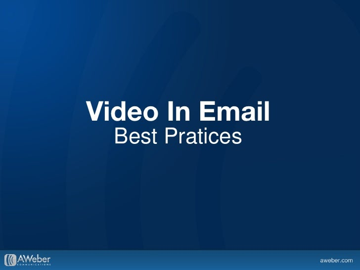 Video In Email Best Pratices
