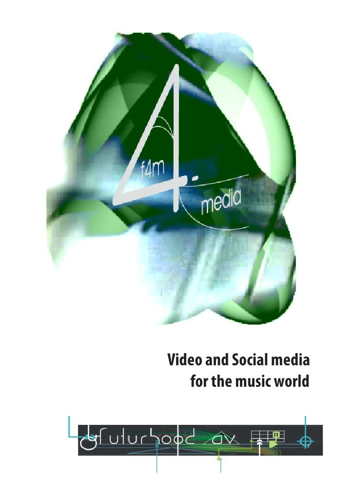 Video and Social media   for the music world