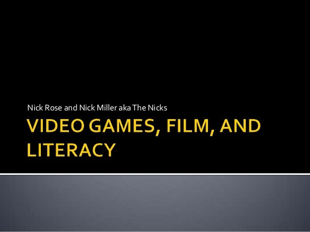 Video games, film, and literacy