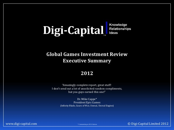 Global Games Investment Review                              Executive Summary                                             ...
