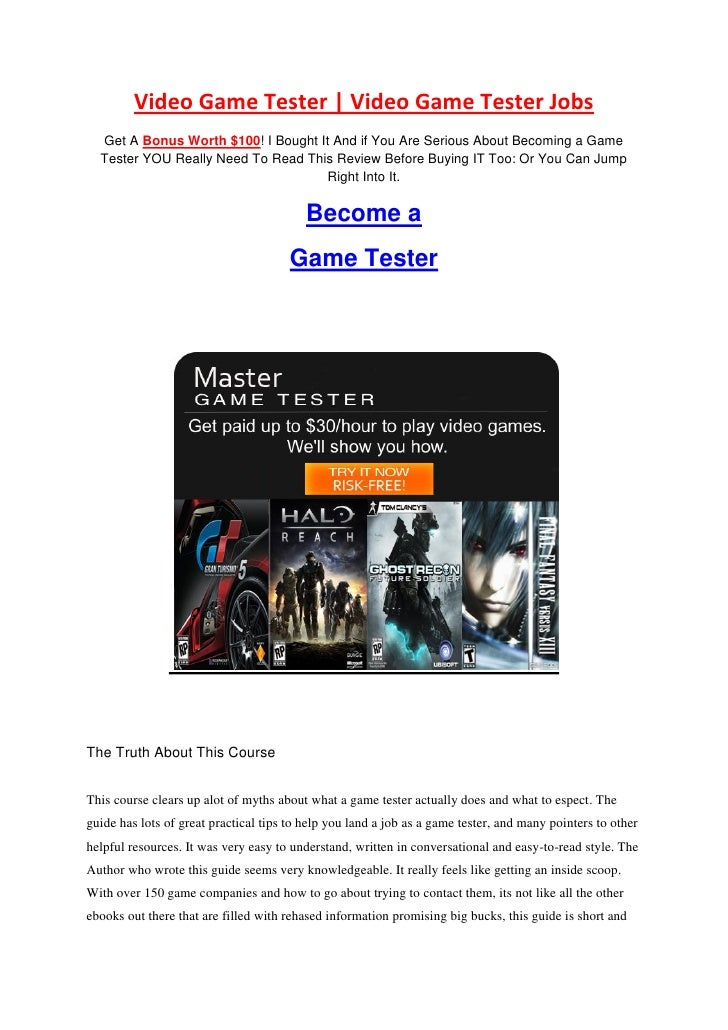 Video Game Tester | Video Game Tester Jobs   Get A Bonus Worth $100! I Bought It And if You Are Serious About Becoming a G...