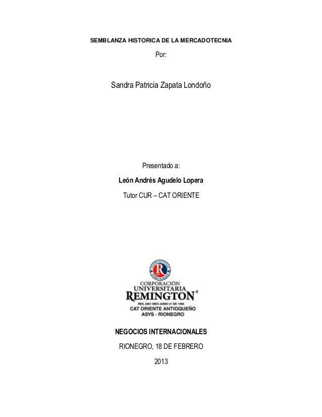 SEMBLANZA HISTORICA DE LA MERCADOTECNIA                  Por:     Sandra Patricia Zapata Londoño              Presentado a...