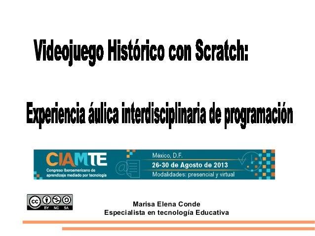 Marisa Elena Conde Especialista en tecnología Educativa