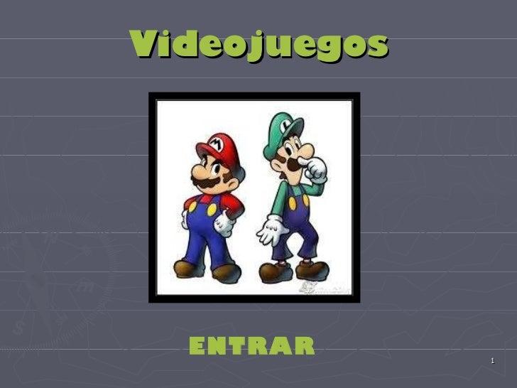Videojuegos ENTRAR