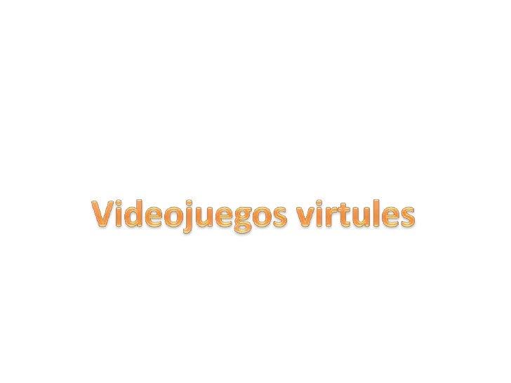 Videojuegos virtuales( daniel castrejon & nahun morelos