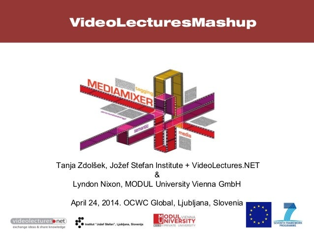 VideoLecturesMashup: using media fragments and semantic annotations to enable topic-centred e-learning
