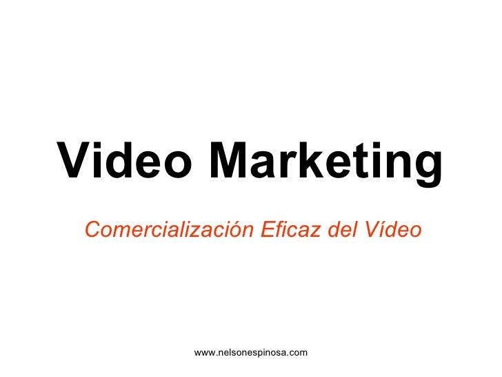 Video Marketing Comercialización Eficaz del Vídeo