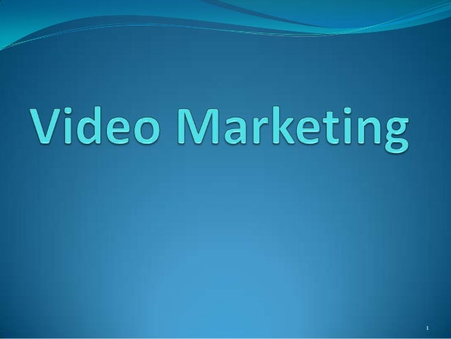 Video marketing and Optimisation