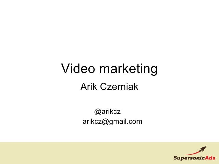 Video Marketing Arik Czerniak Affilicon Israel June 2009