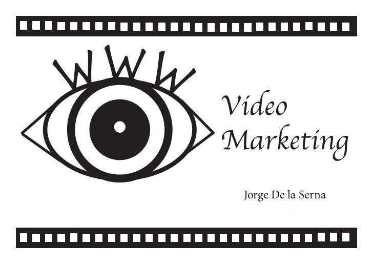 w ww       Video       Marketing        Jorge De la Serna        Video Marketing #cwzgz