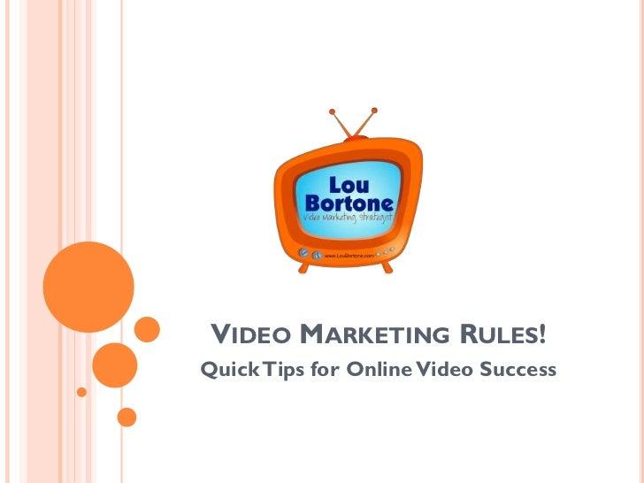 Video Marketing Rules!