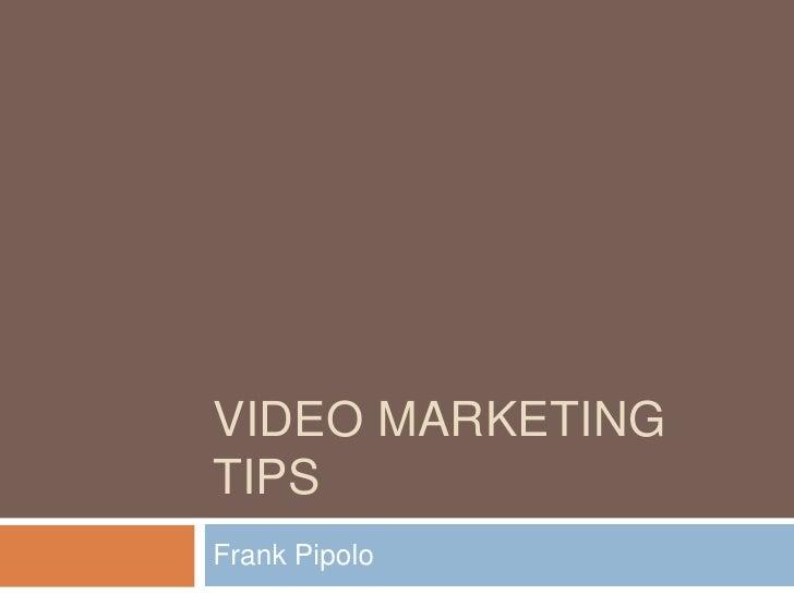 Internet Video Marketing Tips