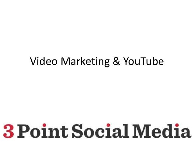 Video marketing & YouTube
